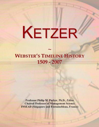Ketzer: Webster's Timeline History, 1509 - 2007