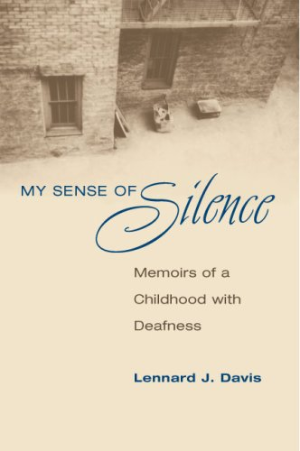 My Sense of Silence: Memoirs of a Childhood with Deafness