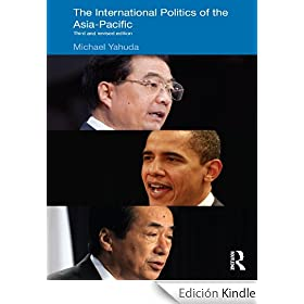 The International Politics of the Asia Pacific: Third and Revised Edition (Politics in Asia)