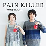 PAIN KILLER (CD+ Blu-ray) [CD+Blu-ray, Limited Edition] / moumoon (CD - 2013)