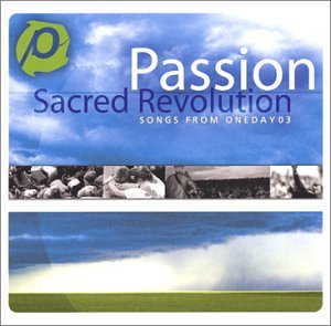 Passion Worship Band - Sacred Revolution - Zortam Music