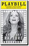 img - for Everyday Rapture at the American Airlines Theatre on Broadway starring Sherie Rene Scott Lindsey Mendez Betsey Wolfe Eamon Foley book / textbook / text book