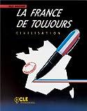 echange, troc M. Callamand - Civilisation : La France de toujours
