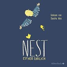 NEST Hörbuch von Esther Ehrlich Gesprochen von: Sascha Icks