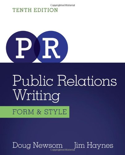 Public Relations Writing: Form & Style (Wadsworth Series in...