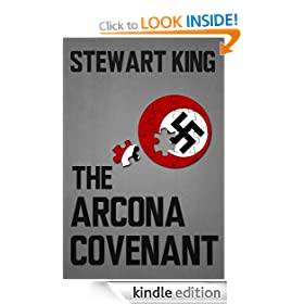 The Arcona Covenant (Book One In The Nazi Hunter Series)
