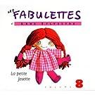 Les Fabulettes D'Anne Sylvestre /Vol.8 : La Petite Josette