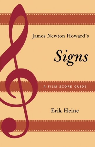 James Newton Howard's Signs: A Film Score Guide (Film Score Guides)