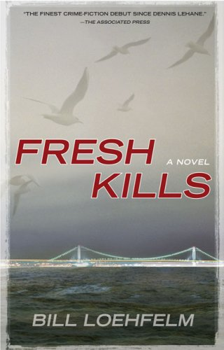 Fresh Kills (Berkley Prime Crime Mysteries), Bill Loehfelm