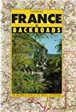 img - for France on Backroads: The Motorist's Guide to the French Countryside book / textbook / text book