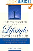 How To Succeed as a Lifestyle Entrepreneur
