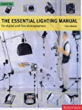 The Essential Lighting Manual for Digital and Film Photographers (2880467632) by Weston, Chris