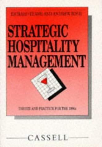 Strategic Hospitality Management (Cassell Hotel and Catering)
