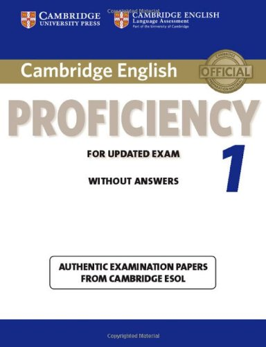 Cambridge English Proficiency 1 for Updated Exam Student's Book without Answers (CPE Practice Tests)