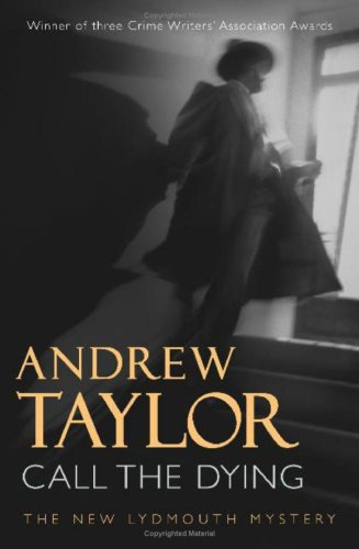 Call the Dying, Andrew Taylor