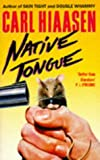 Native Tongue (0330321935) by Carl Hiaasen