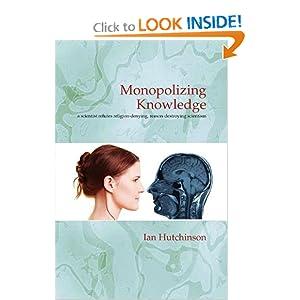 Monopolizing Knowledge: Scientism vs. God 41RWEhRPIYL._BO2,204,203,200_PIsitb-sticker-arrow-click,TopRight,35,-76_AA300_SH20_OU01_