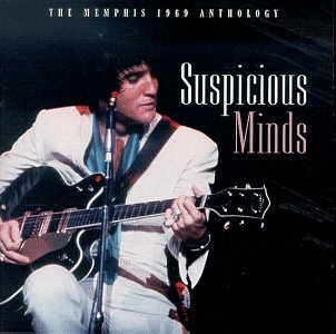 Elvis Presley - The Memphis 1969 Anthology: Suspicious Minds - Zortam Music