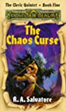 The Chaos Curse (Forgotten Realms : Fantasy Adventure)(R. A. Salvatore)