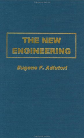The New Engineering