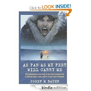 As Far As My Feet will Carry Me eBook: Josef Martin Bauer: Amazon.co