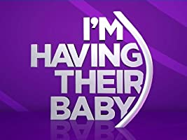 I'm Having Their Baby Season 1 [HD]