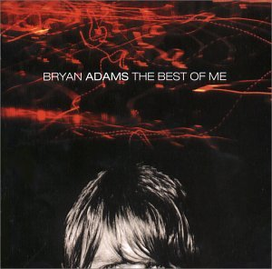 Bryan Adams - Greatest Hits - Zortam Music