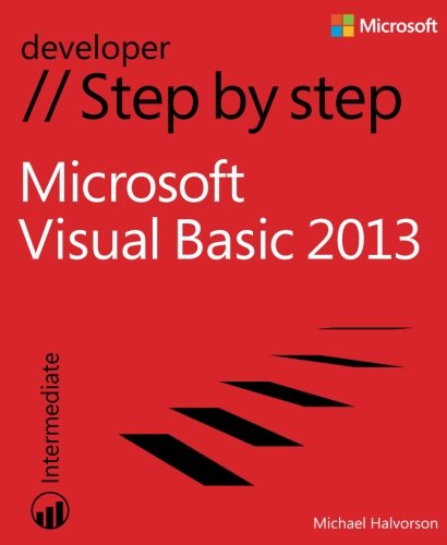 Microsoft Visual Basic 2013 Step by Step (Step By Step (Microsoft))