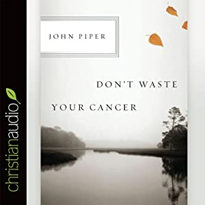 Don't Waste Your Cancer Audiobook
