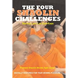 The Four Shaolin Challenges