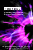 img - for Fusion: A collection of short stories from Breakwater Harbor Books' authors book / textbook / text book