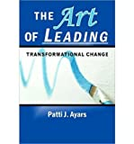 img - for The Art of Leading Transformational Change (Paperback) - Common book / textbook / text book
