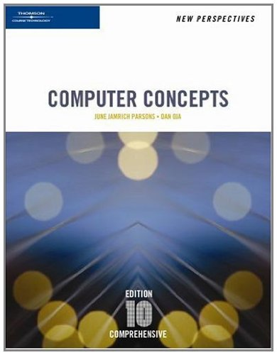 New Perspectives on Computer Concepts, 10th Edition, Comprehensive (New Perspectives Series)