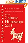 Your Chinese Horoscope 2015: What the...