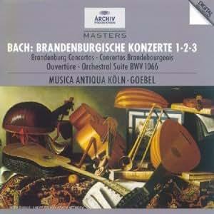 Bach : Concertos Brandebourgeois 1, 2, 3 - Suite pour orchestre BWV 1066