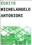 echange, troc Michelangelo Antonioni - Ecrits : Ecrits et Entretiens de 1960 à 1985