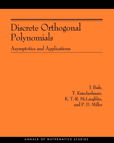 Discrete Orthogonal Polynomials. (AM-164): Asymptotics and Applications (AM-164) (Annals of Mathematics Studies)