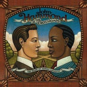 John Hammond - At The Crossroads: The Blues of Robert Johnson - Zortam Music