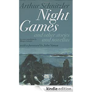 Night Games: And Other Stories and Novellas Arthur Schnitzler, Margret Schaefer and John Simon