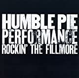 Performance: Rockin' the Fillmore Humble Pie