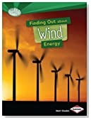 Finding Out About Wind Energy (Searchlight Books) (Searchlight Books What Are Energy Sources?)