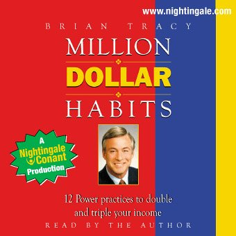 Million Dollar Habits: 12 Power Practices to 