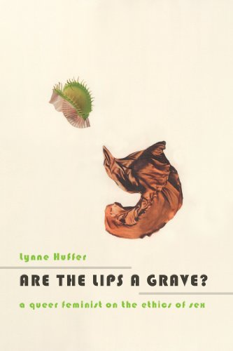 Lynne Huffer - Are the Lips a Grave?