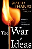 img - for The War of Ideas: Jihadism against Democracy book / textbook / text book