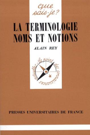 La Terminologie: Noms et notions