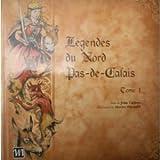 """Afficher """"Légendes du Nord Pas-de-Calais n° 1 Légendes du Nord-Pas-de-Calais"""""""