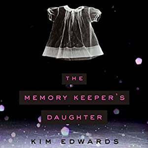 The Memory Keeper's Daughter Audiobook