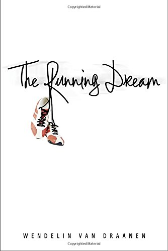 The Running Dream (Schneider Family Book Award - Teen Book Winner) (Books For 12 Year Old Girls compare prices)