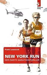 New York Run: Der zweite Marathon-Thriller