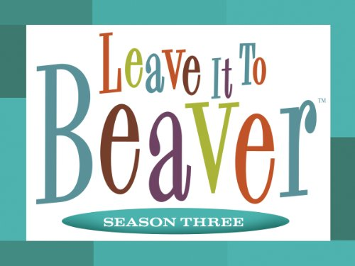 Leave it to Beaver, Season Three